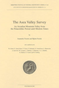 Front cover of Jeannette Forsén & Björn Forsén, The Asea Valley Survey. An Arcadian mountain valley from the Palaeolithic period until modern times.