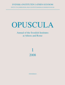 Front cover of Opuscula. Annual of the Swedish Institutes at Athens and Rome (OpAthRom) 1, Stockholm 2008. ISSN: 2000-0898. ISBN: 978-91-977798-0-7. Softcover, 198 pages.