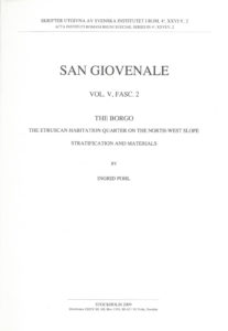 Front cover of Ingrid Pohl, San Giovenale. The Borgo. The Etruscan habitation quarter on the North-West slope. Stratification and materials, (Skrifter utgivna av Svenska Institutet i Rom, 4°, 26, vol. 5, fasc. 2), Stockholm 2009. ISSN: 0081-993X. ISBN: 978-91-7042-176-1. Softcover: 114 pages.