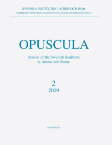 Front cover of Opuscula. Annual of the Swedish Institutes at Athens and Rome (OpAthRom) 2, Stockholm 2009. ISSN: 2000-0898. ISBN: 978-91-977798-1-4. Softcover, 232 pages.