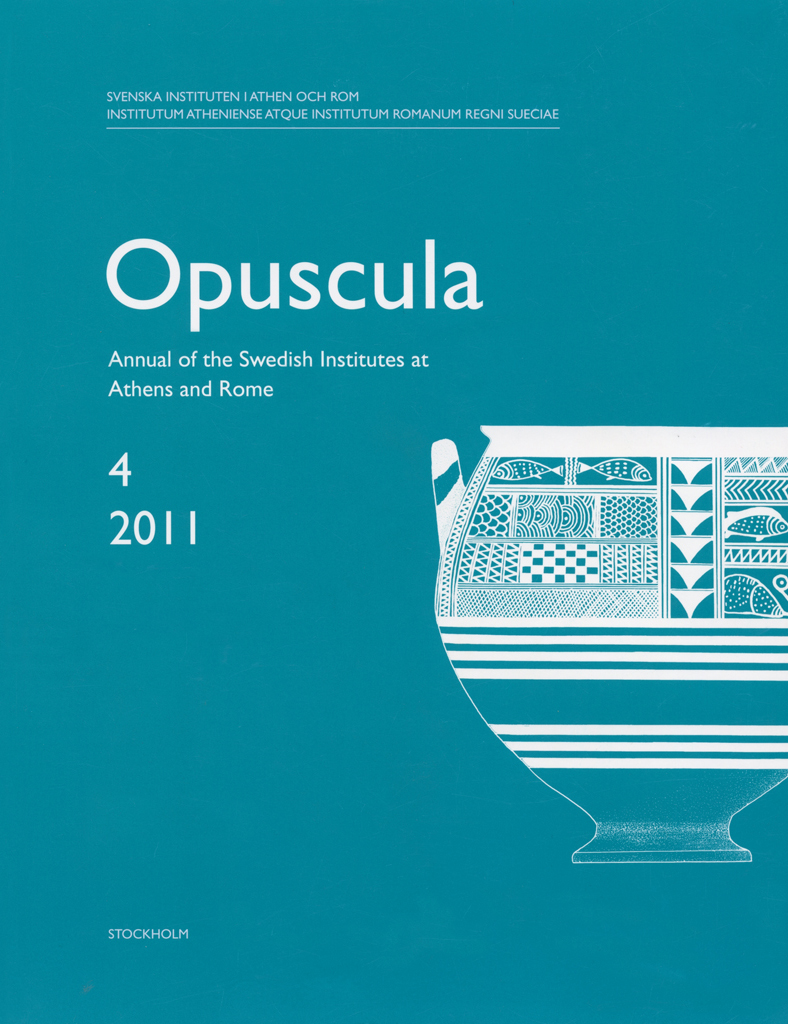 Front cover of Opuscula. Annual of the Swedish Institutes at Athens and Rome (OpAthRom) 4, Stockholm 2011. ISSN: 2000-0898. ISBN: 978-91-977798-3-8. Softcover, 173 pages.