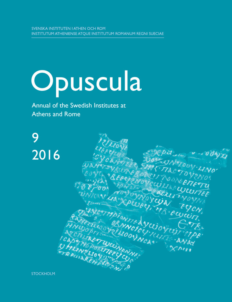 Front cover of Opuscula. Annual of the Swedish Institutes at Athens and Rome (OpAthRom) 9, Stockholm 2016. ISSN: 2000-0898. ISBN: 978-91-977798-8-3. Softcover, 297 pages.