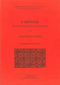 Front cover of Cathrine Gerner Hansen, Carthage. Results of the Swedish excavations 1979–1983. A Roman bath in Carthage, (Skrifter utgivna av Svenska Institutet i Rom, 4°, 54, vol. 1), Stockholm 2002. ISSN: 0081-993X. ISBN: 91-7042-158-7. Softcover: 130 pages & 8 fold-out plans.