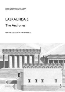 Cover of Pontus Hellström & Jesper Blid, The Andrones (Labraunda, 5), Stockholm 2019.