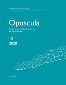 Front cover of Opuscula. Annual of the Swedish Institutes at Athens and Rome 13, 2020