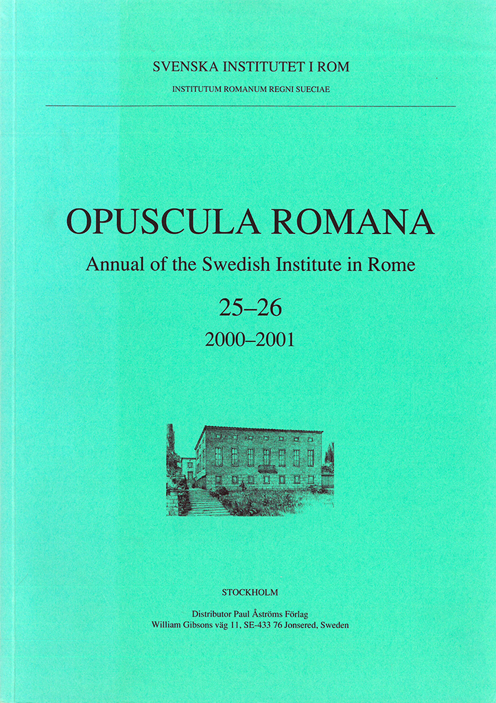 Front cover of Opuscula Romana. Annual of the Swedish Institute in Rome (OpRom) 25-26, Stockholm 2001. ISSN: 0471-7309. ISBN: 91-7042-164-1. Softcover, 138 pages.