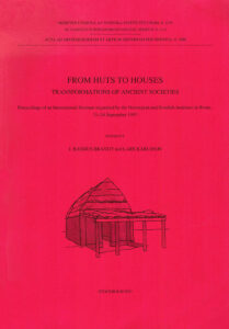 Front cover of J. Rasmus Brandt & Lars Karlsson, eds., From huts to houses